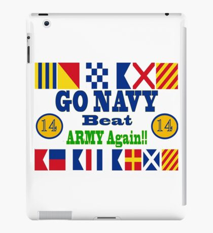 Go Navy Beat Army! Why Wait? iPad Case/Skin