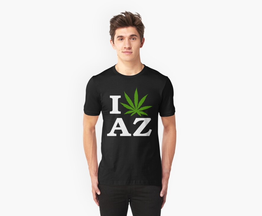 I Love Arizona Marijuana Cannabis Weed T-Shirt                                          by MarijuanaTshirt