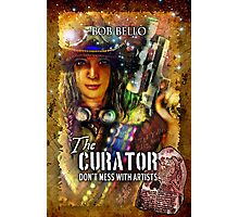 The Curator: Don't Mess With Artists Photographic Print