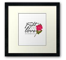 Fight for Love. Framed Print
