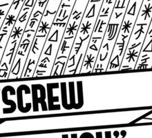 "Fabulous PROPHET - ""SCREW YOU"" sign Sticker"