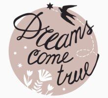 Dreams come true by Anna  Yudina