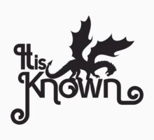 It is Known - Game of Thrones  by Lauren  Boulanger