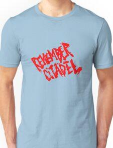 Game - Remember Citadel Unisex T-Shirt