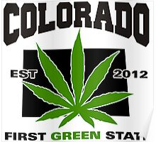 Colorado Marijuana Cannabis Weed T-Shirt Poster