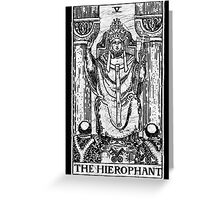 The Hierophant Tarot Card - Major Arcana - fortune telling - occult Greeting Card