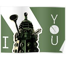 I Dalek You - Doctor Who Poster