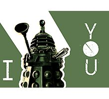 I Dalek You - Doctor Who Photographic Print