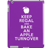 Keep Regal and Bake an Apple Turnover iPad Case/Skin