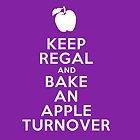 Keep Regal and Bake an Apple Turnover by uponastorm