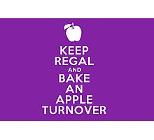 Keep Regal and Bake an Apple Turnover Photographic Print