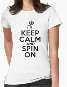 Keep Calm and Spin On Womens Fitted T-Shirt