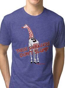 These Shoulders Don't Slump Tri-blend T-Shirt