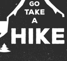 Go Take a Hike Sticker