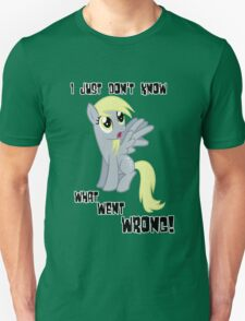Derpy Hooves - What Went Wrong Unisex T-Shirt