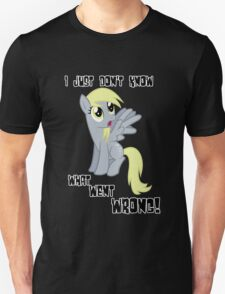 Derpy Hooves - What Went Wrong T-Shirt