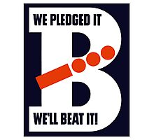 We Pledged It We'll Beat It -- WWII Photographic Print