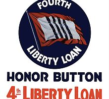 Wear Your Fourth Liberty Loan Honor Button by warishellstore