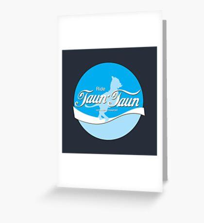 Ride TaunTaun Greeting Card