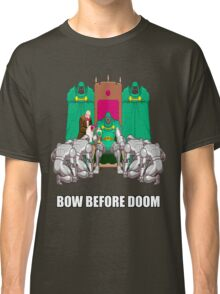 Bow Before Doom Classic T-Shirt