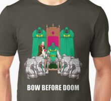 Bow Before Doom Unisex T-Shirt