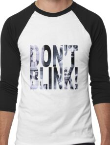 Weeping Angels - Don't Blink!! Men's Baseball ¾ T-Shirt