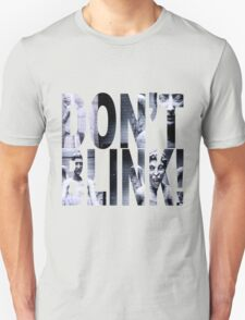 Weeping Angels - Don't Blink!! Unisex T-Shirt