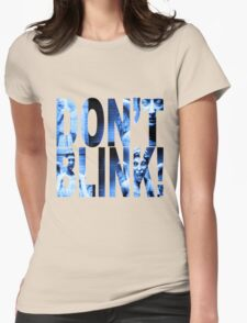 Weeping Angels - Don't Blink!! Blue* Womens Fitted T-Shirt