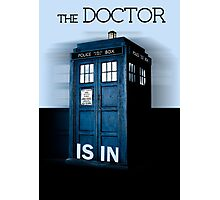 The doctor is in - Doctor Who Photographic Print