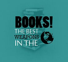 You want weapons? We're in a library! (Alternative) by biskh