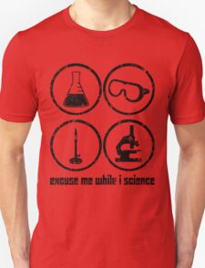 Excuse Me While I Science: Safety Goggles Required - Black Text Version Unisex T-Shirt