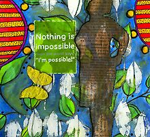 Nothing is Impossible by © Angela L Walker