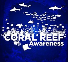 Coral Reef Awareness by PepomintNarwhal