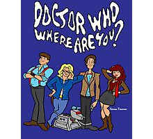 """Doctor Who, Where Are You?"" Photographic Print"