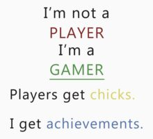 I'm not a player i'm a gamer (black) by poppyflower