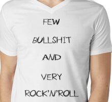 few bullshit and very rock'n'roll Mens V-Neck T-Shirt