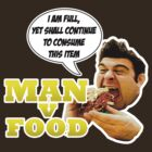 Man v Food - consuming for honour! by Groatsworth