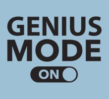 Genius Mode On by BrightDesign