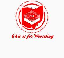 Ohio is for Wrestling Unisex T-Shirt