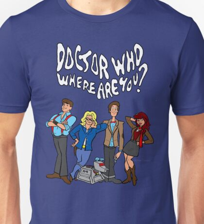 """""""Doctor Who, Where Are You?"""" Unisex T-Shirt"""