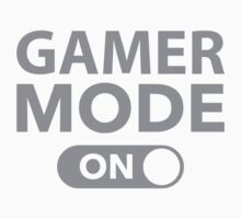 Gamer Mode On by BrightDesign