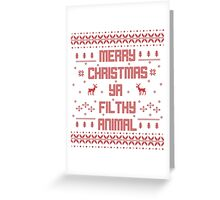 Merry Christmas You Filthy Animal (Red) Greeting Card