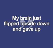 My Brain Just Flipped Upside Down by Zambina