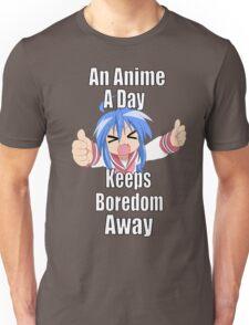 An Anime A Day Keeps Boredom Away - Konata Izumi Unisex T-Shirt