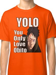 YOLO - You Only Love Obito Classic T-Shirt