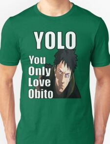 YOLO - You Only Love Obito T-Shirt