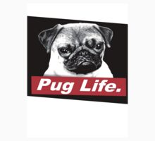 Pug Life. by WRBclothing
