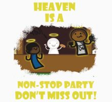 Heaven's a NON-STOP Party! by JuicyJ