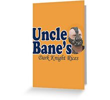 Uncle Bane's  Greeting Card