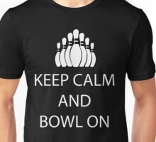 Keep Calm and Bowl On - White Unisex T-Shirt